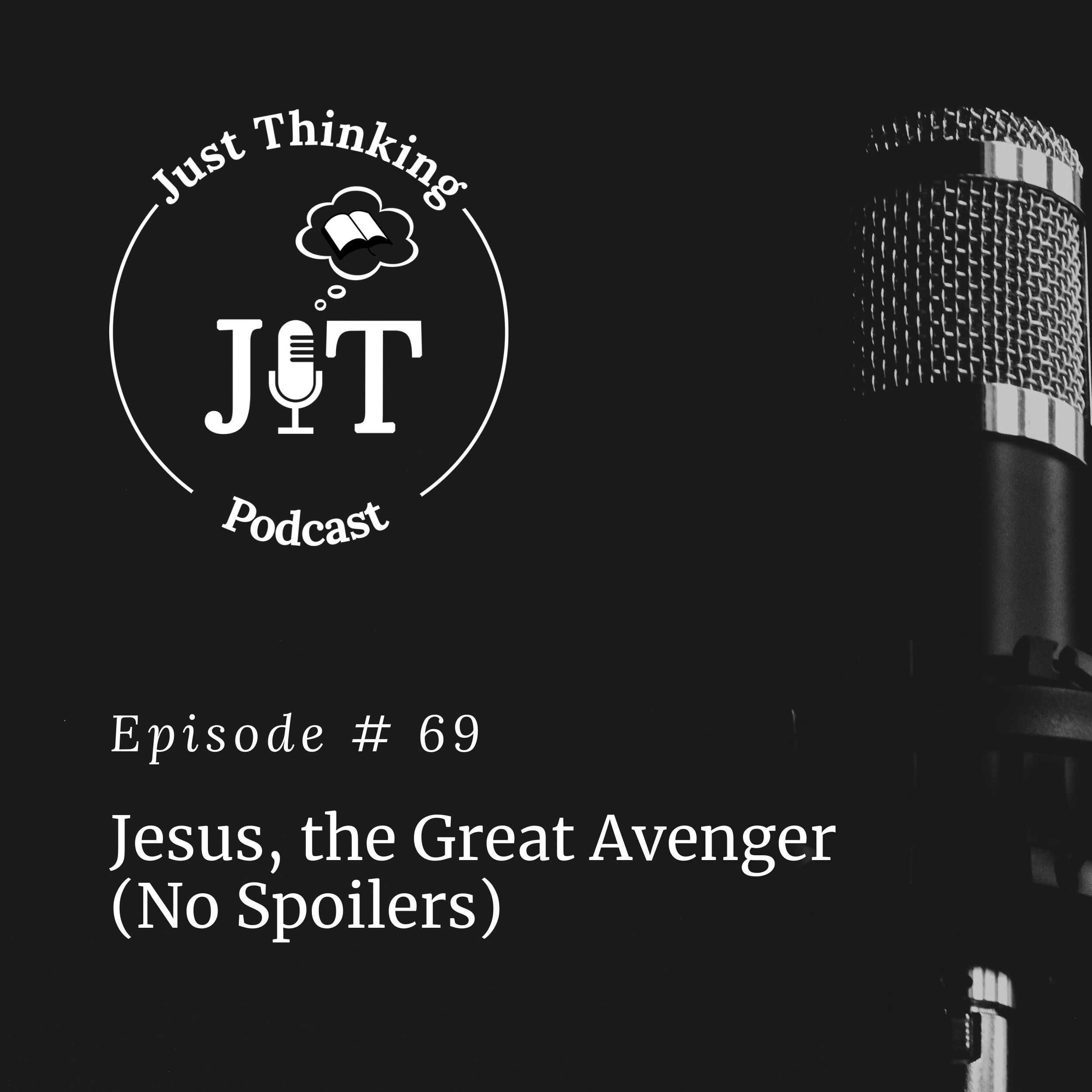 Just Thinking Podcast