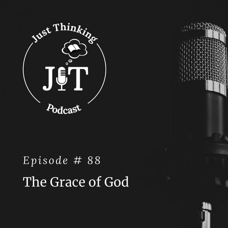 EP # 088   The Grace of God