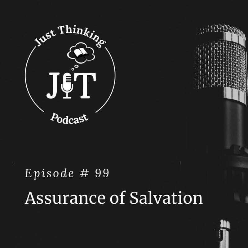 EP # 099 | Assurance of Salvation