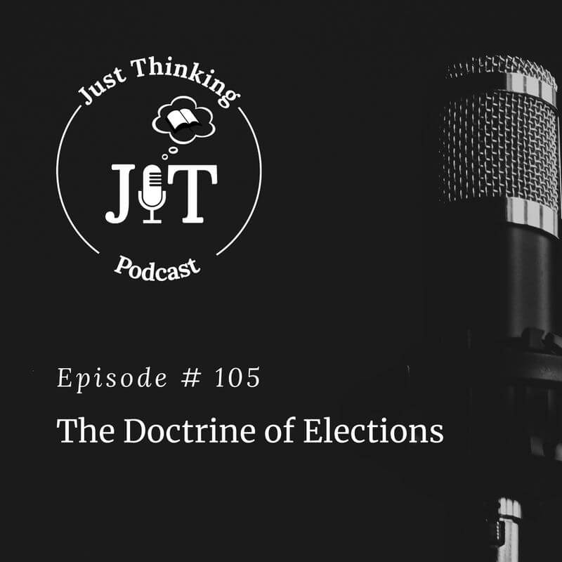 EP # 105 | The Doctrine of Elections