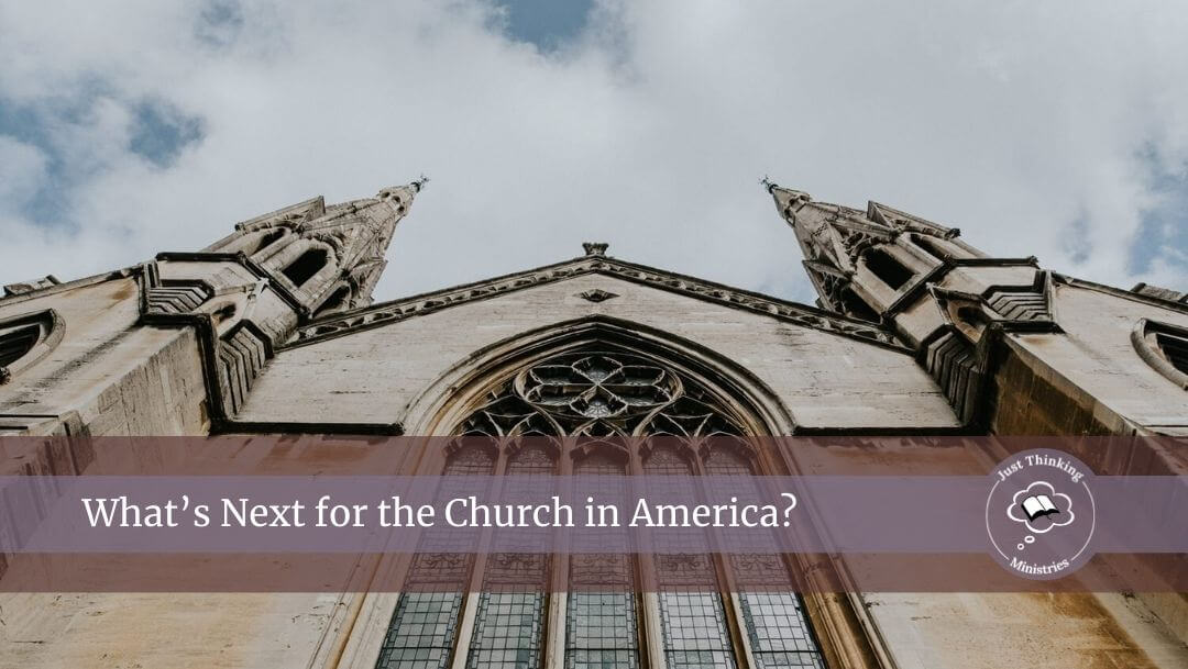 What's Next for the Church in America?